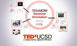 Copy of TEDxUCSD 2014 Volunteer Orientation