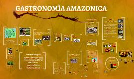 GASTRONOMIA AMAZONICA