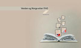 Verden og Norge etter 1945