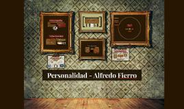 Personalidad - Alfredo Fierro