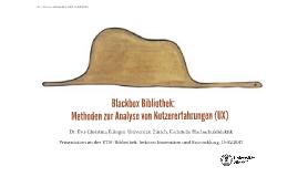 Blackbox Bibliothek: Methoden zur Analyse von Nutzererfahrungen (UX)