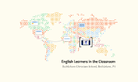 English Learners in the Classroom