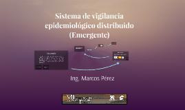 Sistema Epidemiologico Distribuido Emergente