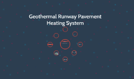 Geothermal Runway Pavement Heating System