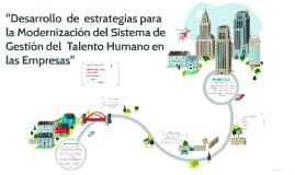 """""""Desarrollo  de  estrategias para la Modernización del Siste"""