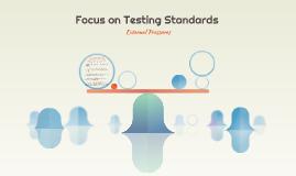 Focus on Testing Standards