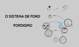O SISTEMA DE FORD