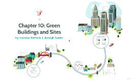 Chapter 10: Green Buildings & Sites