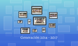 Generación 2014 - 2017