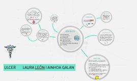 ULCER      LAURA LEÓN I AINHOA GALAN