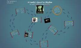 A Family's Quest for Rhythm