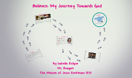 Holiness: My Journey Towards God