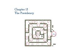 Chapter 13 The Presidenty