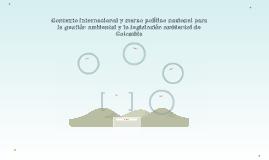 Contexto internacional y marco político nacional para la ges