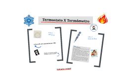 Termostato X Termômetro