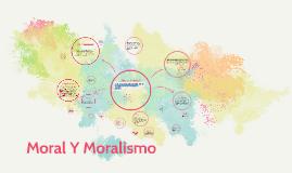 Copy of Moral Y Moralismo