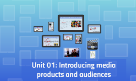 UNIT 01: Task 2: Choose one media product to investigate