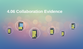 4.06 Collaboration Evidence