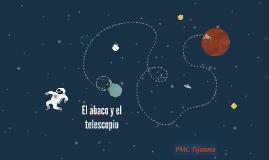 El abaco y el telescopio