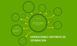 OPERACIONES UNITARIAS DE SEPARACION