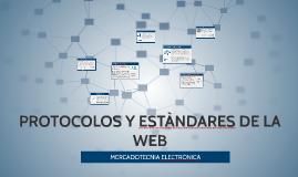 PROTOCOLOS Y ESTANDARES DE LA WEB
