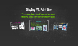 Stippling VS. Pointalism
