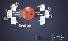 Mensch & Stadt - Kunst Referat