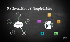 rationalism vs empiricism Empiricism is often contrasted with rationalism this latter philosophy  emphasizes the role of reason and logic in.