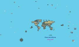 Onze wereldreis