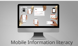 Mobile Information Literacy November 2015 Update