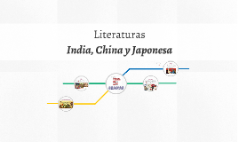 Liretura Indea,Japon y China