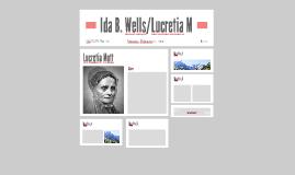 Ida B. Wells/Lucrida Monnt.