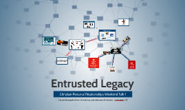 Copy of Entrusted Legacy