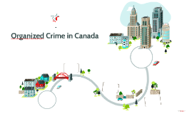 Organized Crime in Canada
