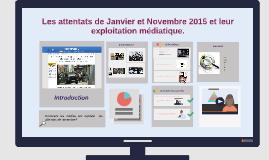 Attentats de Janvier et Novembre 2015 et leur exploitation médiatique