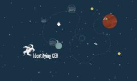 Identifying CER