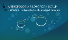 ANTROPOLOGIA FILOSÓFICA - UCALP