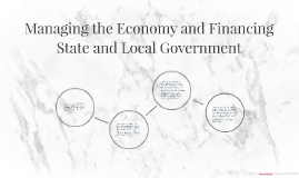 Managing the Economy and Financing State and Local Governmen