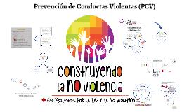 Prevención de Conductas Violentas (PCV)