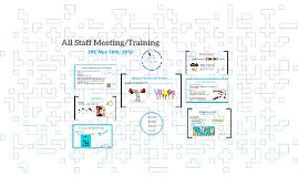 All Staff Meeting/Training