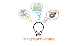 Copy of THE ELEPHANT VANISHES (Themes)