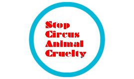 Copy of Stop Circus Animal Cruelty