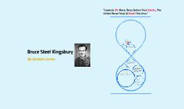 Bruce Steel Kingsbury