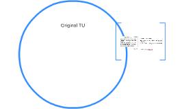 Original TU