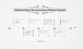 Volunteering at the Greensboro History Museum