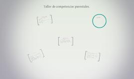 Copy of Taller de competencias parentales.