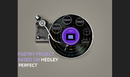 PEOTRY PROJECT BASED ON HEDLEY, 'PERFECT'