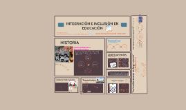 Copy of INTEGRACIÓN E INCLUSIÓN EN EDUCACIÓN