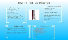 How to Put On Make-up(: