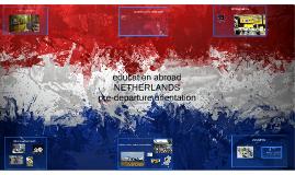 Netherlands Pre-Departure Prezi